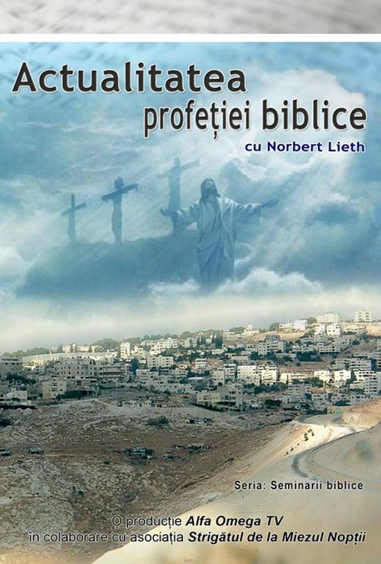 Actualitatea profetiei biblice