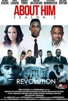 About Him Season 2 - The Revolution