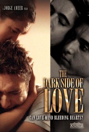 Watch The Dark Side of Love Online   Vimeo On Demand