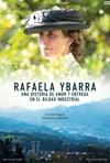 RAFAELA YBARRA. Una historia de amor y entrega en el Bilbao industrial