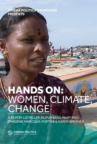 Watch Hands On: Women, Climate, Change Online | Vimeo On Demand on Vimeo