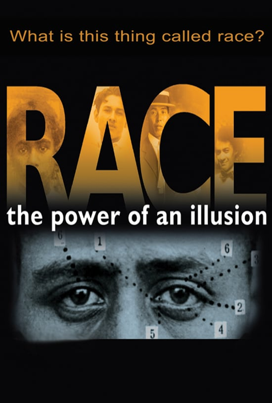 Race: The POwer of an Illusion Image