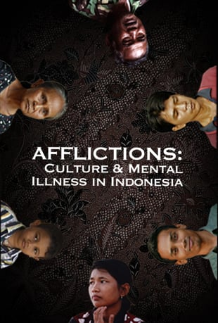 Watch Afflictions: Culture  Mental Illness in Indonesia Series Online  Vimeo On Demand on Vimeo