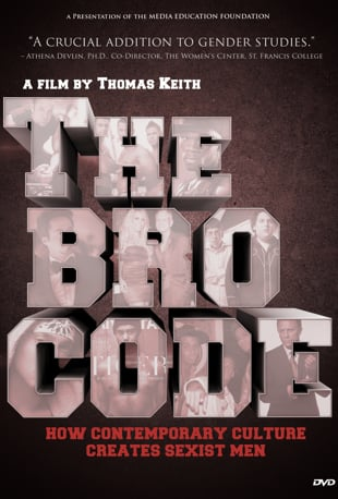 Watch The Bro Code: How Contemporary Culture Creates Sexist Men Online |  Vimeo On Demand