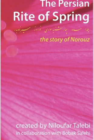 Watch Persian Rite of Spring: the story of Nowruz یلدا جشن سده چهارشنبه  سوری نوروز سیزده بدر Online | Vimeo On Demand