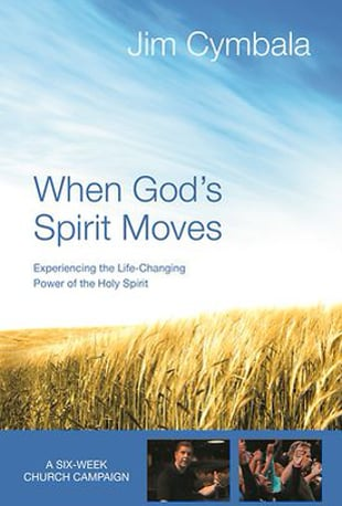 When God's Spirit Moves Group Bible Study by Jim Cymbala