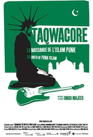 TAQWACORE: THE BIRTH OF PUNK ISLAM (2009 ...