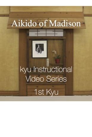 Watch Aikido Of Madison Instructional Video Series 1st Kyu